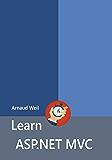Learn ASP.NET MVC: Be ready for coding away next week using ASP.NET MVC 5 and Visual Studio 2015
