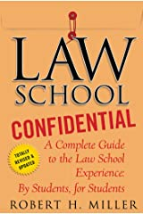 Law School Confidential: A Complete Guide to the Law School Experience: By Students, for Students Kindle Edition