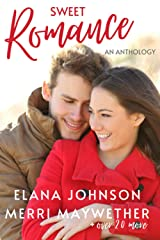Sweet Romance: An Anthology Paperback