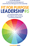 Fit For Purpose Leadership 5 (English Edition)