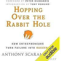 Hopping Over the Rabbit Hole: How Entrepreneurs Turn Failure into Success