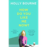 How Do You Like Me Now?: the 2018 book everyone's talking about