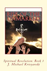 Rise of the Unmarked: Spiritual Revolution Book 1 Kindle Edition
