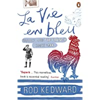 La Vie en bleu: France and the French since 1900