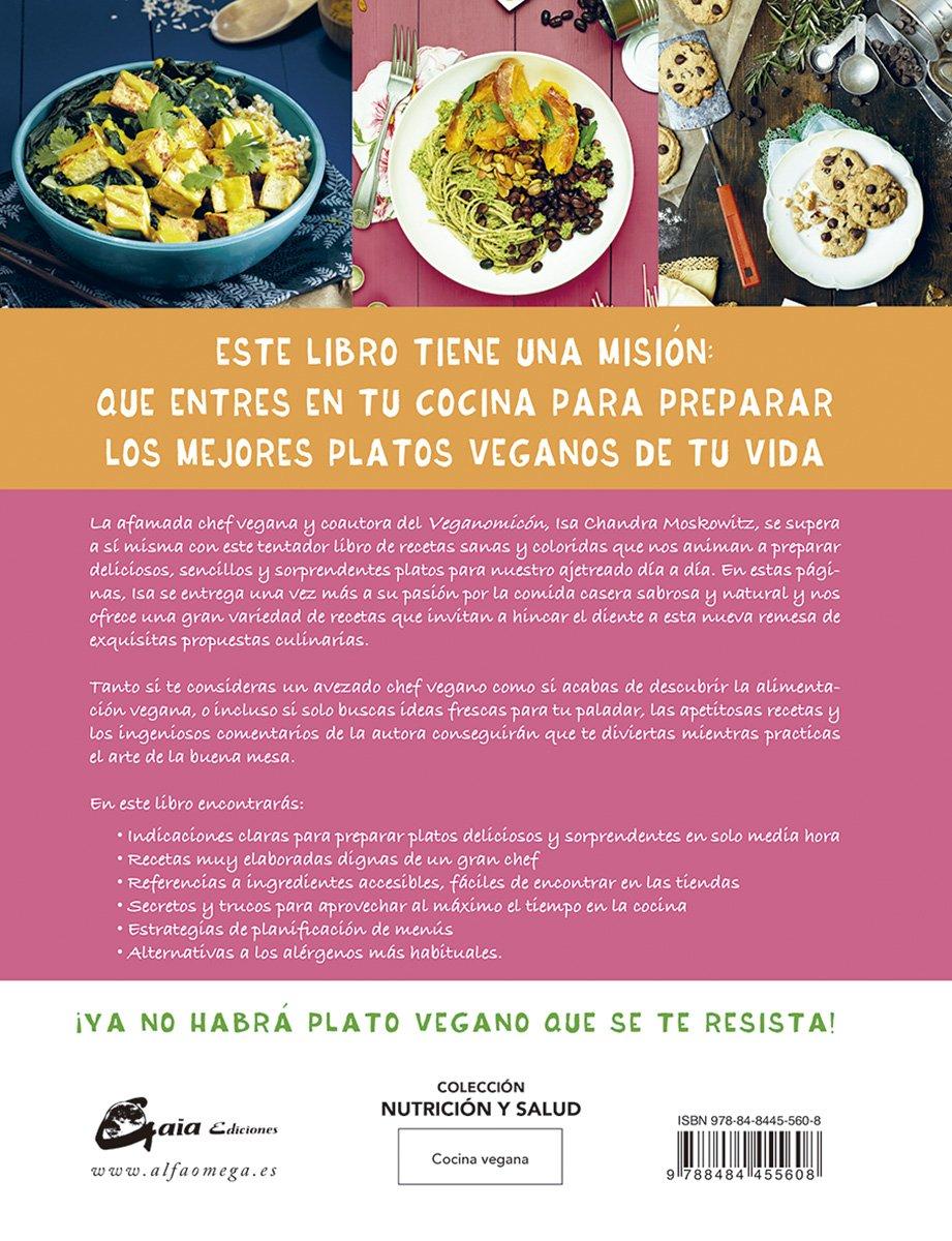 V de vegano. Recetas veganas sorprendentes, fáciles y rabiosamente ...