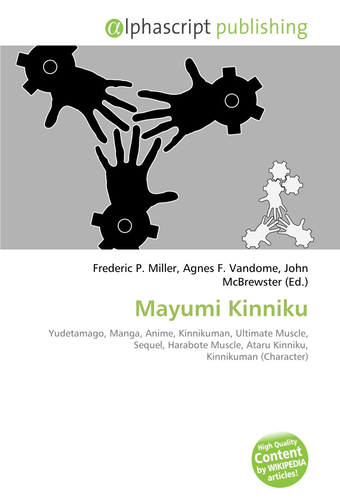 Mayumi Kinniku: Yudetamago, Manga, Anime, Kinnikuman, Ultimate Muscle, Sequel, Harabote Muscle, Ataru Kinniku, Kinnikuman Character: Amazon.es: Frederic P ...