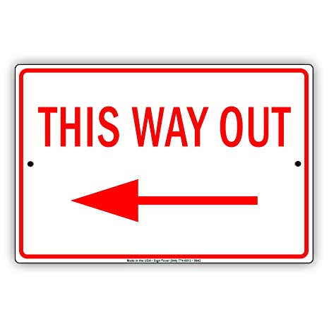 Amazon.com: Esta manera Out con izquierda flecha cartel ...