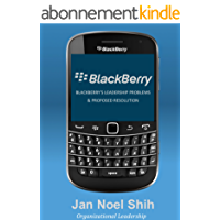 Blackberry's Leadership Problems and Proposed Resolution (English Edition)