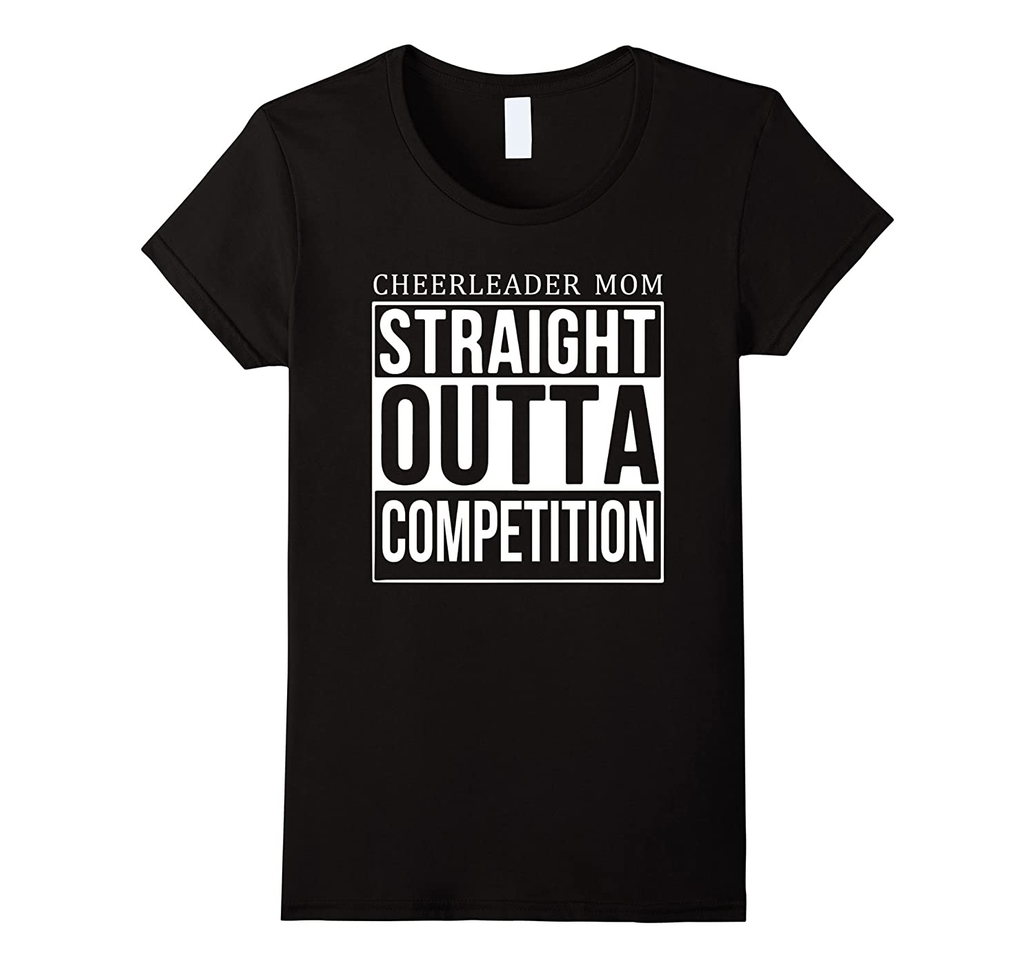 Womens STRAIGHT OUTTA CHEER COMPETITION Shirt Cheer Practice TShirt-FL