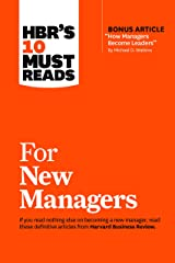 "HBR's 10 Must Reads for New Managers (with bonus article ""How Managers Become Leaders"" by Michael D. Watkins) (HBR's 10 Must Reads) Paperback"