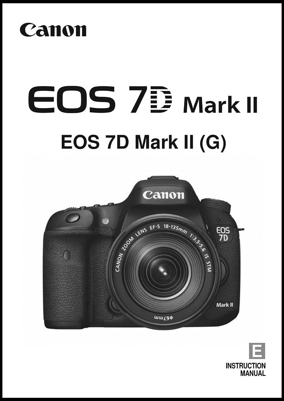Amazon.com: Canon EOS 7D Mark II Digital Camera User's Instruction Manual:  Home Improvement