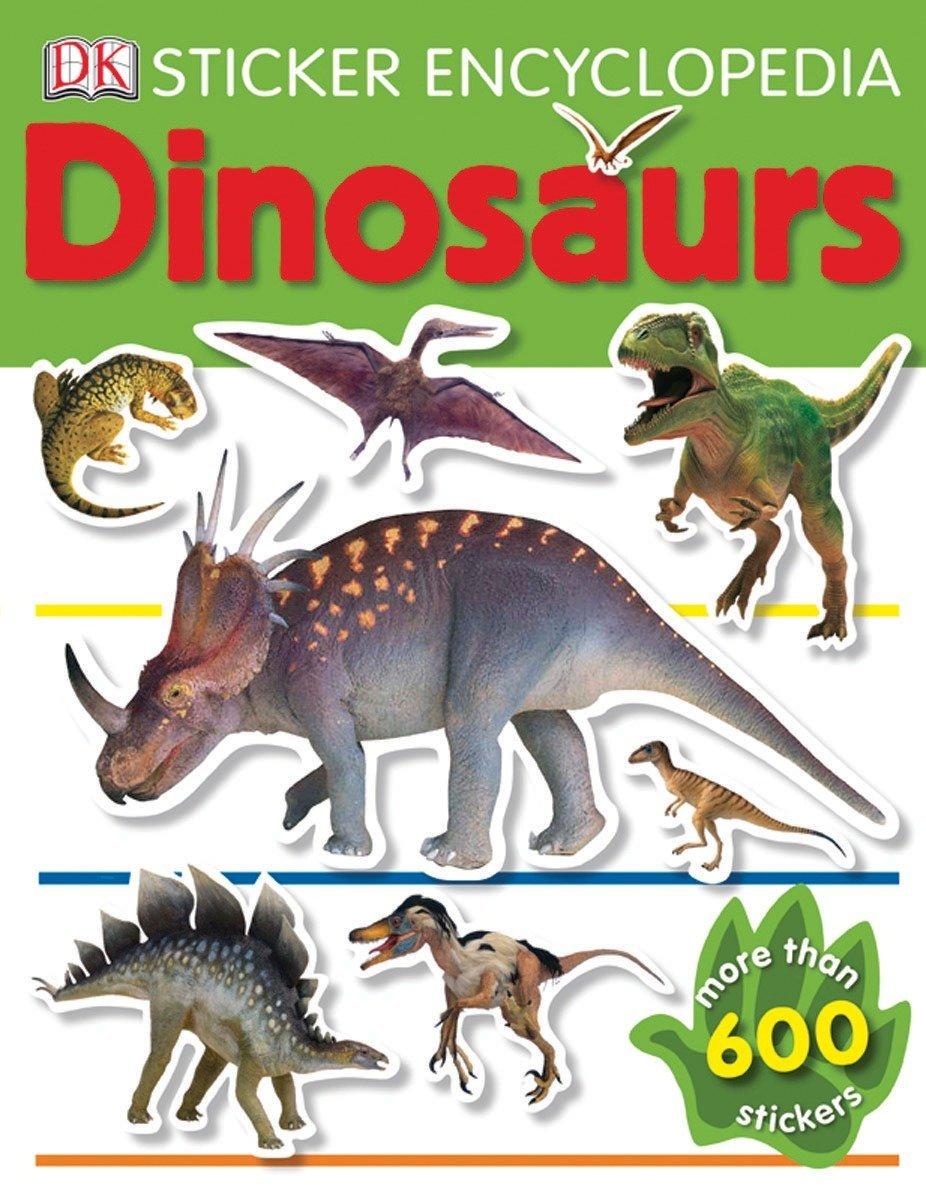 Sticker Encyclopedia: Dinosaurs (DK Sticker Encyclopedias) by DK CHILDREN