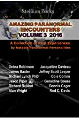 Amazing Paranormal Encounters Volume 3 Kindle Edition