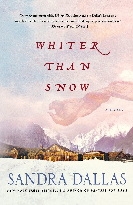 Whiter Than Snow: A Novel: Sandra Dallas: 9780312663162: Amazon: Books