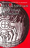 img - for Mississippian Political Economy (Interdisciplinary Contributions to Archaeology) book / textbook / text book