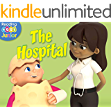 The Hospital: A Reggie and Friends Book