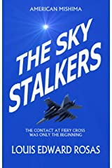THE SKY STALKERS (The Contact Chronicles of Robot Planet Book 4) Kindle Edition