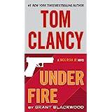 Tom Clancy Under Fire (A Jack Ryan Jr. Novel Book 2)