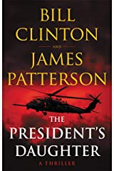 The President's Daughter: A Thriller Kindle Edition