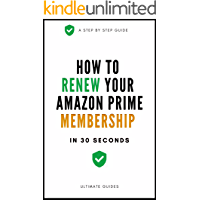 How To Renew Amazon Prime Membership: A Quick Step By Step Guide On How To Renew My Prime Membership - With Actual Screenshots