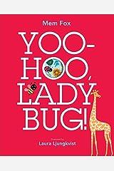 Yoo-Hoo, Ladybug! Kindle Edition