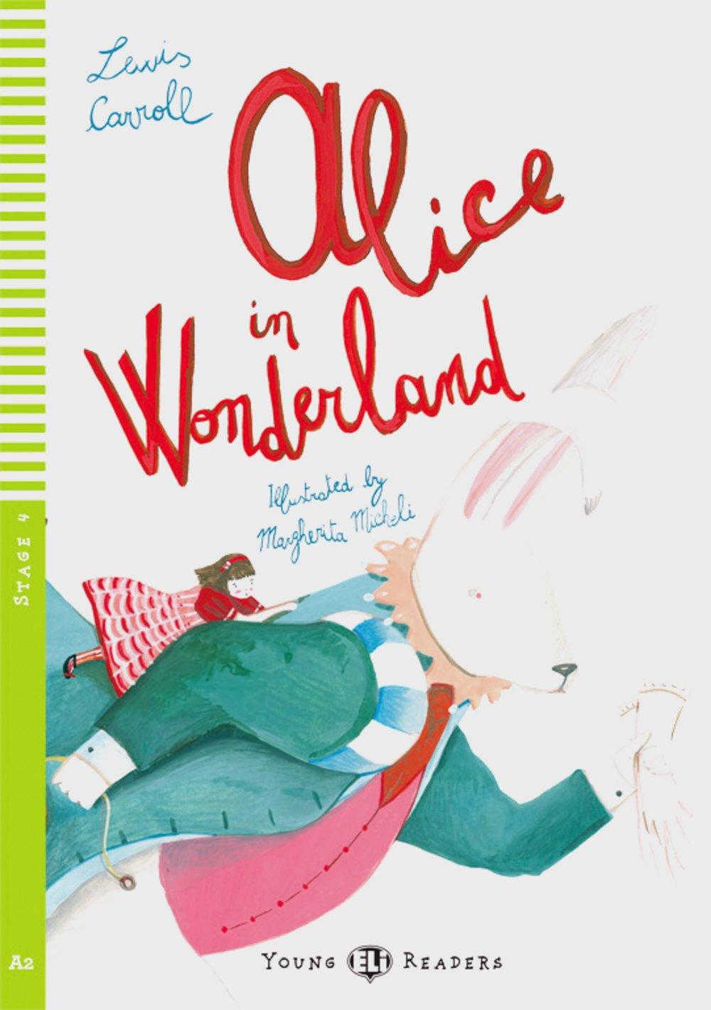 Alice in Wonderland: Englische Lektüre für das 2. und 3. Lernjahr. Buch + Audio-CD (Young ELI Readers)