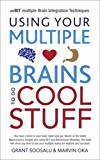 mBraining - Using your multiple brains to do cool stuff (English Edition)