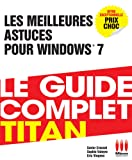Les Meilleures Astuces pour Windows 7