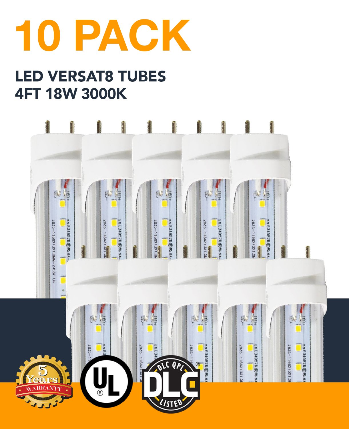 4ft 18W VersaT8 LED Tube, 3000K, Clear, Ballast Compatible or Bypass, UL and DLC Qualified, 5 Year Warranty, 10 Pack