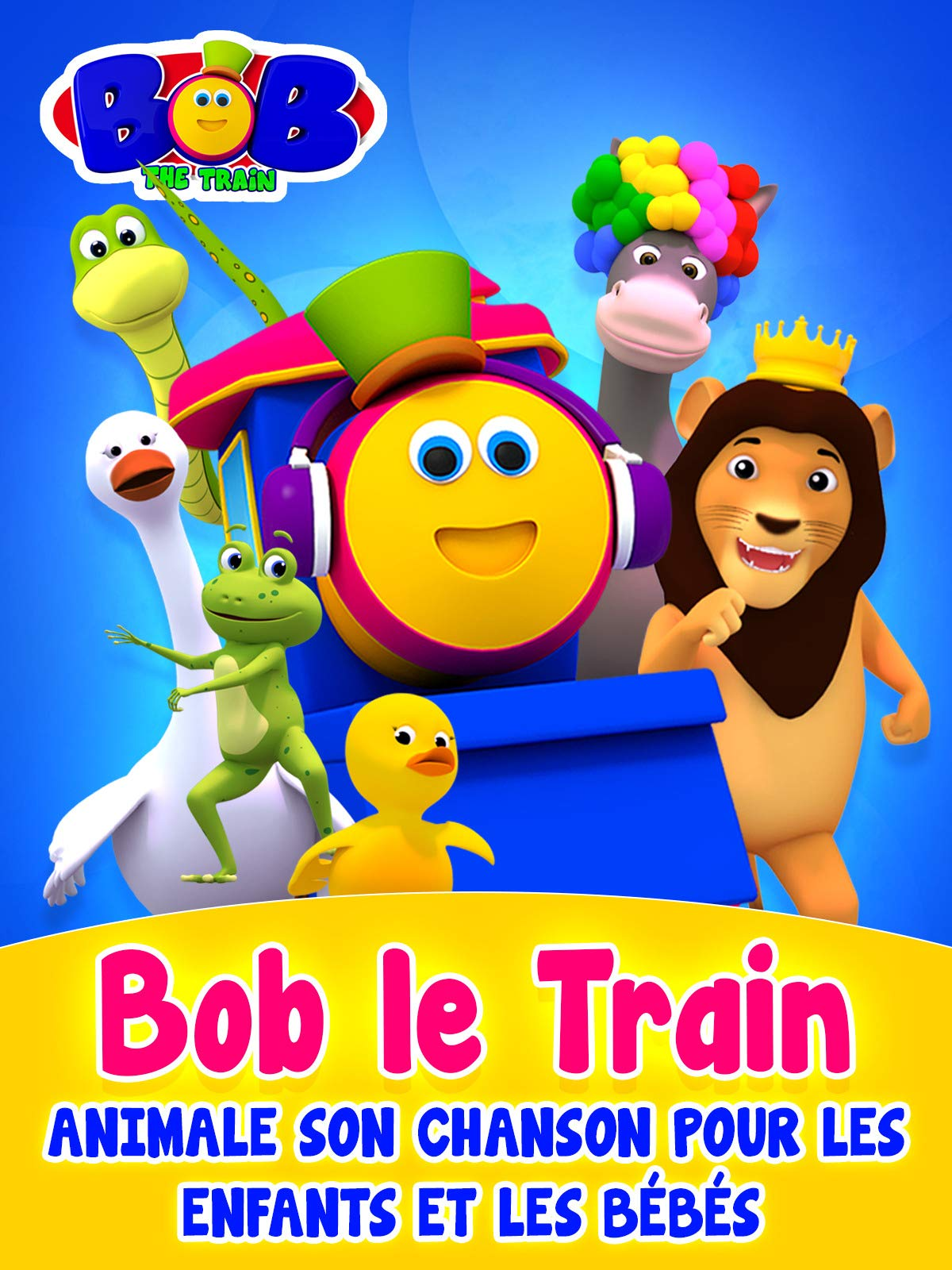 Bob The Train Animal Songs for Children and Babies