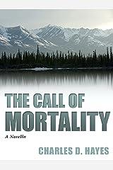 The Call of Mortality Kindle Edition