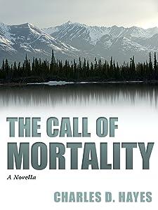 The Call of Mortality