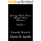Gaining Word Power Through Word Detection: Greek Roots (English Edition)