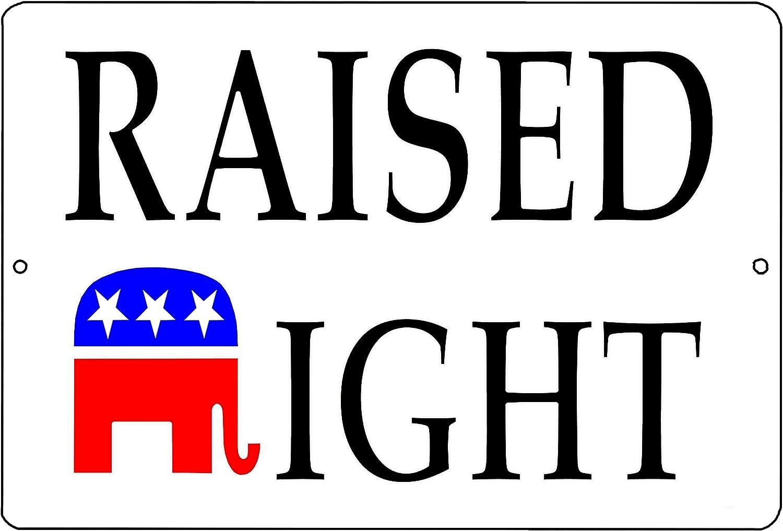 Rogue River Tactical Funny Republican Conservative Metal Tin Sign Wall Decor Man Cave Bar Raised Right