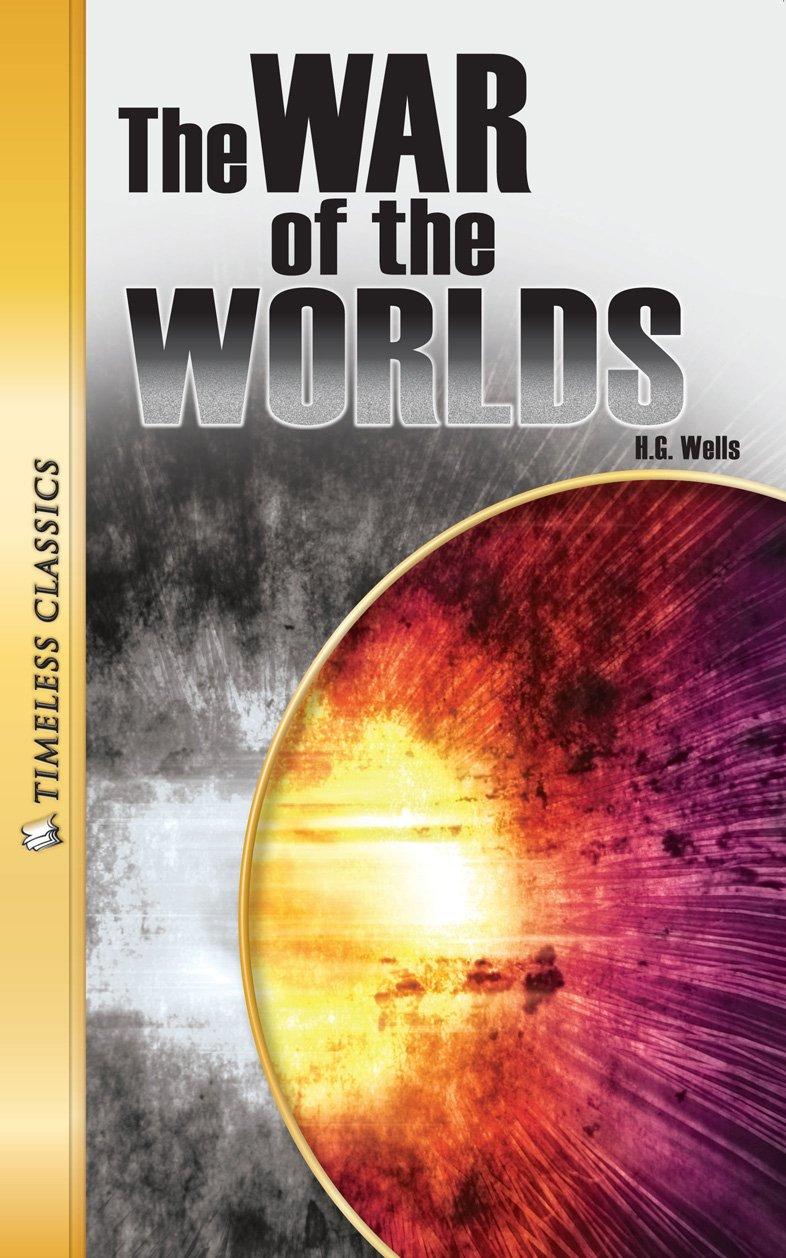 Download War of the Worlds (Timeless) (Timeless Classics: Literature Set 3) pdf epub