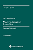Modern American Remedies: Cases and Materials, Fourth Edition, 2017 Supplement (Supplements)