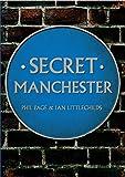 Secret Manchester