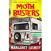 Moth Busters (Freaky Florida Mystery Adventures)