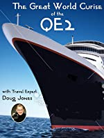 The Great World Cruise of the QE2 - Presented By Total Content Digital