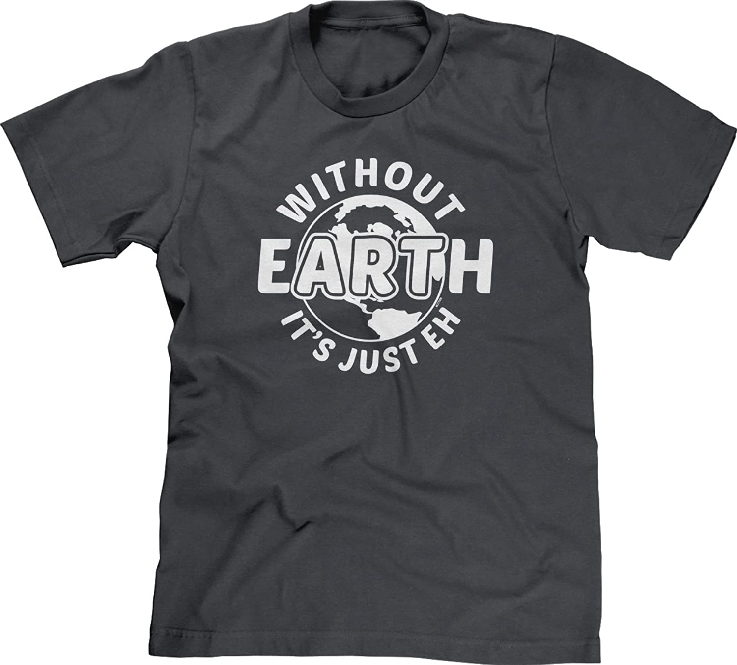 Blittzen Mens T-shirt Earth Without Art Is Just Eh