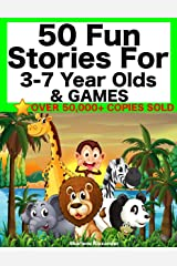 50 Fun Stories for 3-7 Year Olds & Games (Children's Picture Book Perfect for Bedtime & Young Readers) Kindle Edition