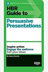 HBR Guide to Persuasive Presentations (HBR Guide Series) (Harvard Business Review Guides) Paperback
