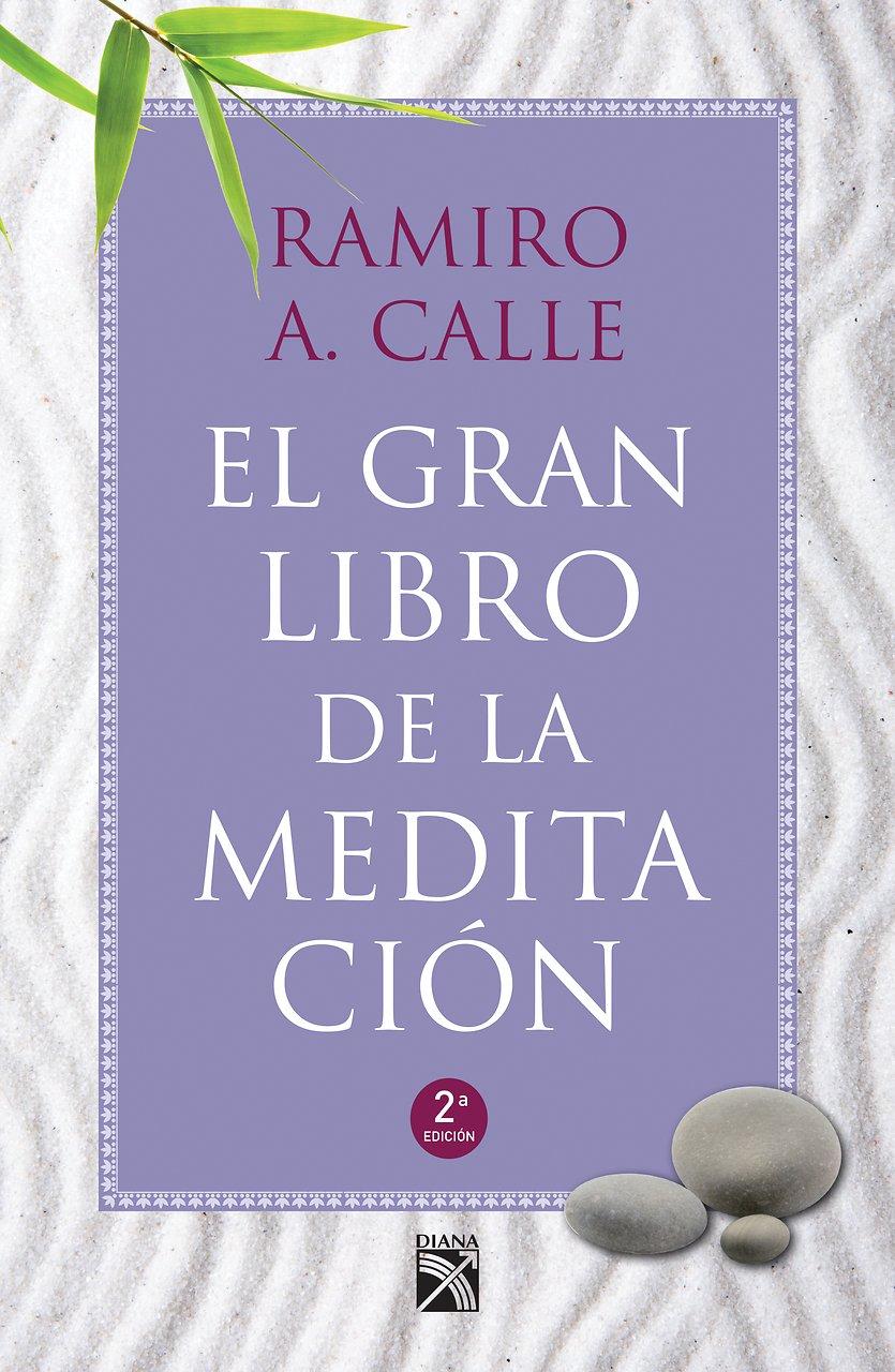 El gran libro de la meditación / The Big Book of Meditation ...