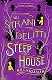 Gli strani delitti di Steep House. Le indagini dei detective di Gower St