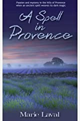 A Spell in Provence Kindle Edition