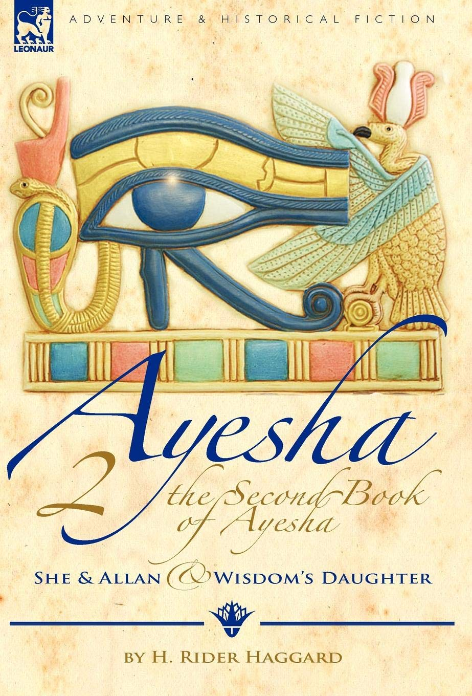 Read Online The Second Book of Ayesha-She and Allan & Wisdom's Daughter PDF
