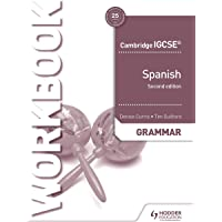 Cambridge IGCSE™ Spanish Grammar Workbook Second Edition