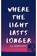Where The Light Lasts Longer (Windfall Book 1) Kindle Edition