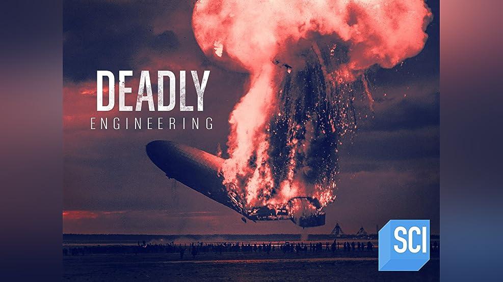 Deadly Engineering - Season 1