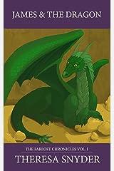 James & the Dragon (The Farloft Chronicles Book 1) Kindle Edition
